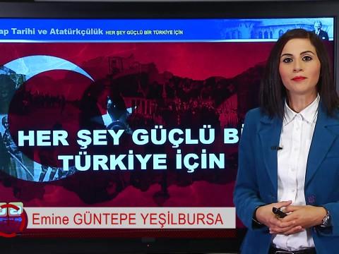 Her Şey Güçlü Bir Türkiye İçin