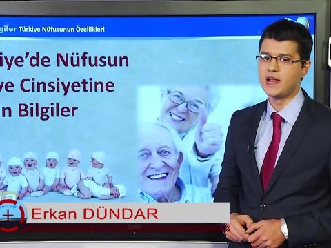 Türkiye de Nüfusun Yaş ve Cinsiyetine İlişkin Bilgiler